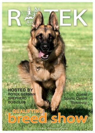 Rotek GSD Club Proudly Presents there 4th Open Breed show